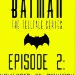 Batman Episode 2 Free Download