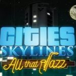Cities Skylines All That Jazz Free Download Free Download