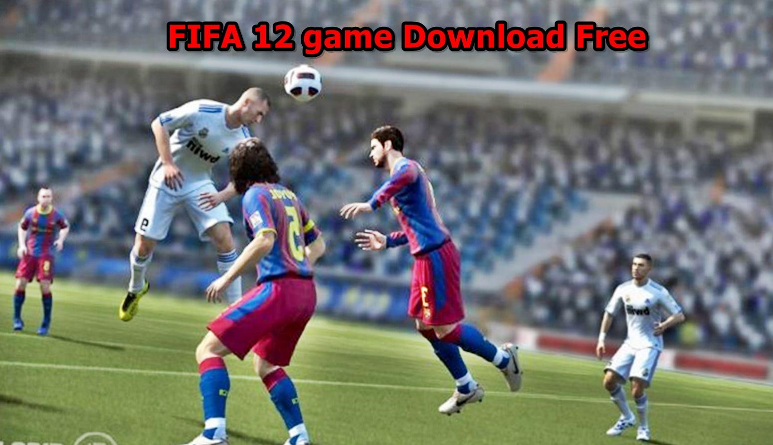 FIFA 12 game Download Free