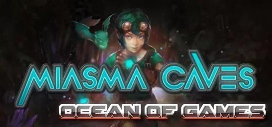 Miasma Caves DARKSiDERS Free Download