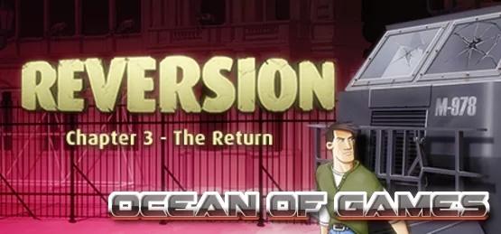 Reversion The Return CODEX Free Download