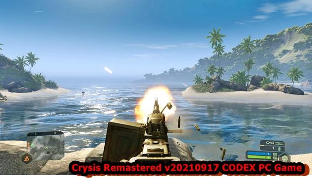 Crysis Remastered v20210917 CODEX PC Game